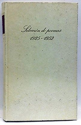 SELECCIÓN DE POEMAS DE PABLO NERUDA, (1925-1952)