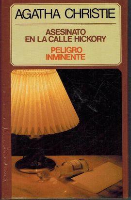 ASESINATO EN LA CALLE HICKORY  PELIGRO INMINENTE