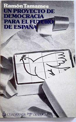 UN PROYECTO DE DEMOCRACIA PARA EL FUTURO DE ESPAÑA