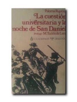 LA CUESTIÓN UNIVERSITARIA Y LA NOCHE DE SAN DANIEL