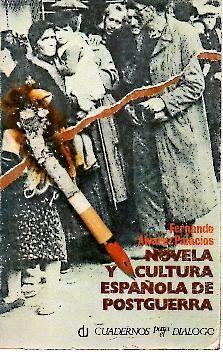 NOVELA Y CULTURA ESPAÑOLA DE POSTGUERRA