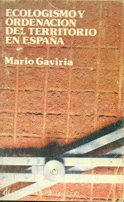 ECOLOGISMO Y ORDENACIÓN DEL TERRITORIO EN ESPAÑA
