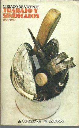 TRABAJO Y SINDICATOS 1974-1977