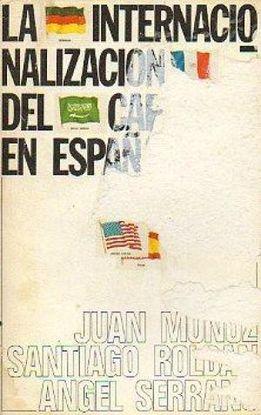 LA INTERNACIONALIZACIÓN DEL CAPITAL EN ESPAÑA