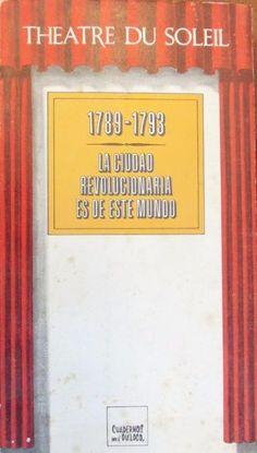 CIUDAD REVOLUCIONARIA ES DE ESTE MUNDO, LA 1789-1793