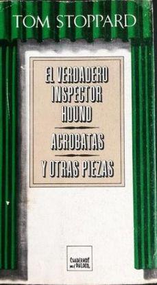 EL VERDADERO INSPECTOR HOUND ACROBATAS Y OTRAS PIEZAS