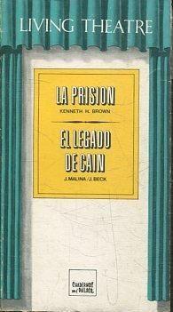 LA PRISIÓN ; EL LEGADO DE CAÍN