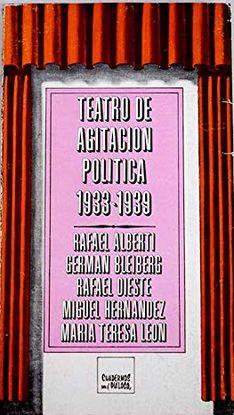 TEATRO DE AGITACIÓN POLÍTICA (1933-1939)
