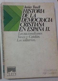 HISTORIA DE LA DEMOCRACIA CRISTIANA EN ESPAÑA.