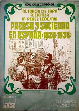 PRENSA Y SOCIEDAD EN ESPAÑA. (1820-1936)
