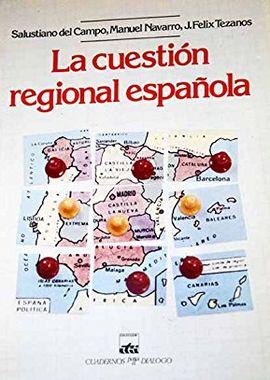 LA CUESTIÓN REGIONAL ESPAÑOLA