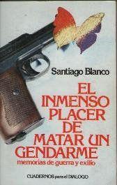 INMENSO PLACER DE MATAR UN GENDARME, EL