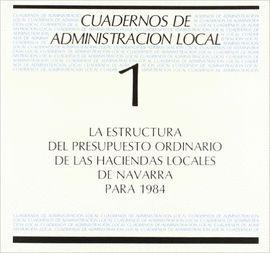LA ESTRUCTURA PRESUPUESTO ORDINARIO DE LAS HACIENDAS LOCALES NAVARRA PARA 1984