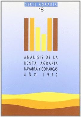 ANÁLISIS DE LA RENTA AGRARIA, NAVARRA Y COMARCAS