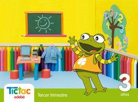 TIC TAC 3 AÑOS TERCER TRIMESTRE