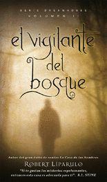 EL VIGILANTE DEL BOSQUE, VOL. II