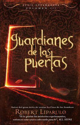GUARDIANES DE LAS PUERTAS, VOL. III