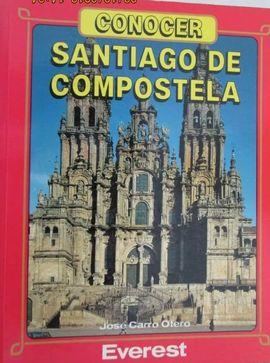 CONOCER SANTIAGO DE COMPOSTELA