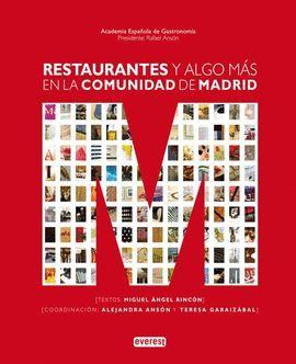 RESTAURANTES Y ALGO MÁS EN LA COMUNIDAD DE MADRID