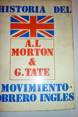 HISTORIA DEL MOVIMIENTO OBRERO INGLÉS
