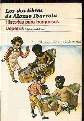 HISTORIA PARA BURGUESES DEPETRIS