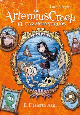 ARTEMIUS CREEP 4. EL DESIERTO AZUL