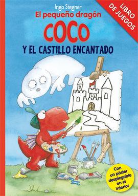 LIBRO DE JUEGOS - EL PEQUEÑO DRAGÓN COCO Y EL CASTILLO ENCANTADO
