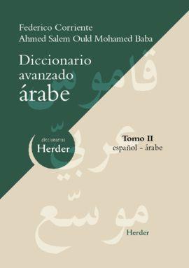 DICCIONARIO AVANZADO ÁRABE: TOMO II: ESPAÑOL-ÁRABE