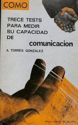 TRECE TEST PARA MEDIR SU CAPACIDAD DE COMUNICACIÓN