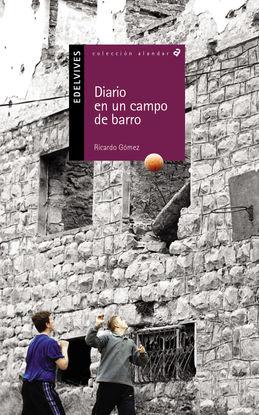 DIARIO DE UN CAMPO DE BARRO