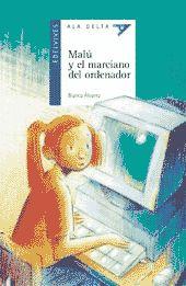 MALU Y EL MARCIANO DEL ORDENADOR