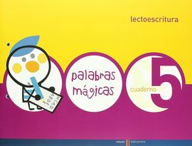 LECTOESCRITURA CUADERNO 5 (PALABRAS MAGICAS)