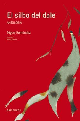 EL SILBO DEL DALE (ANTOLOGIA)