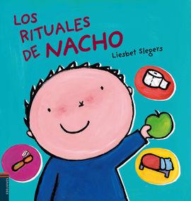 LOS RITUALES DE NACHO