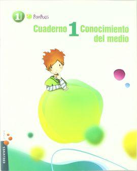 CUADERNO 1 CONOCIMIENTO DEL MEDIO 1º PRIMARIA