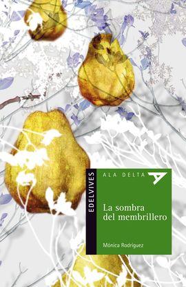 LA SOMBRA DEL MEMBRILLO