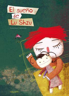 EL SUEÑO DE LU SHZU