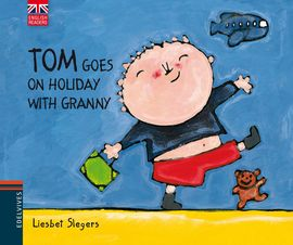 TOM GOES ON HOLIDAY WITH GRANNY