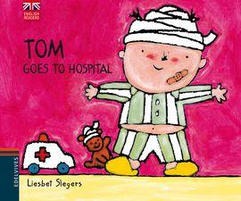 TOM GOES TO HOSPITAL