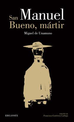 SAN MANUEL BUENO Y MÁRTIR