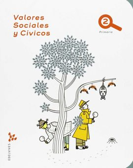 VALORES SOCIALES Y CÍVICOS 2º PRIMARIA