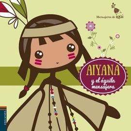 AIYANA Y EL ÁGUILA MENSAJERA
