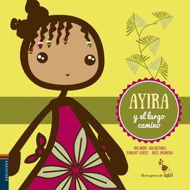 AYIRA Y EL LARGO CAMINO