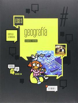 GEOGRAFÍA E HISTORIA 3º ESO (CASTILLA LA MANCHA)