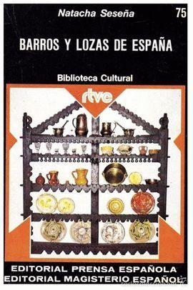 BARROS Y LOZAS DE ESPAÑA