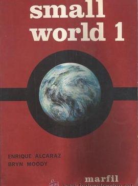 SMALL WORLD 1. PRIMER CURSO DE BACHILLERATO