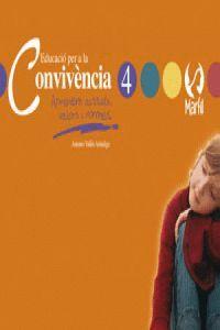 EDUCACIÓ PER A LA CONVIVÈNCIA - 4 VALENCIÀ