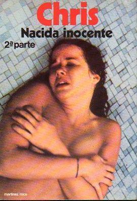 CHRIS NACIDA INOCENTE, 2ª PARTE
