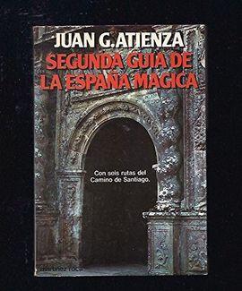 SEGUNDA GUÍA DE LA ESPAÑA MÁGICA