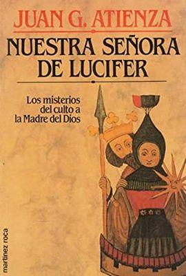 NUESTRA SEÑORA DE LUCIFER